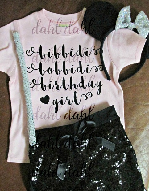 bibbidi bobbidi birthday girl shirtcustom cinderella