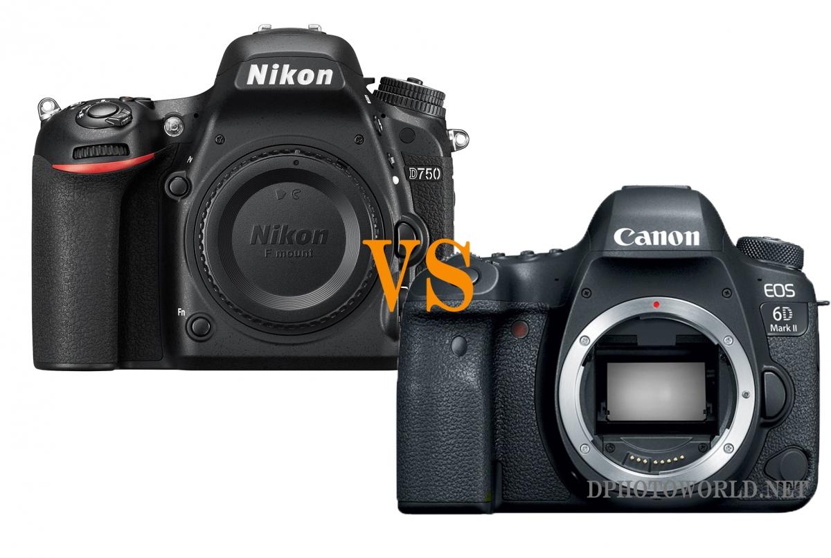 Nikon D750 vs Canon EOS 6D Mark II - Фотожурнал