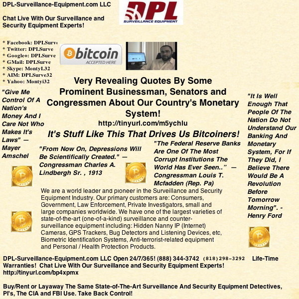 Very Revealing Quotes By Some Prominent Businessman, Senators and Congressmen About Our Country's Monetary System! (#GotBitcoin?)