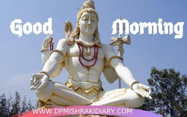 good morning shiv ji kailashi