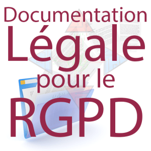 Documentation légale pour le RGPD