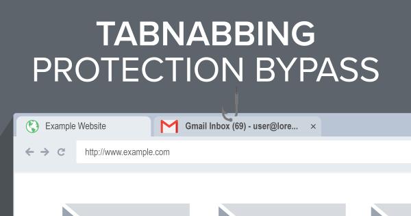 Tabnabbing Protection Bypass