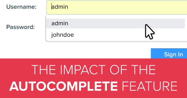 What Impact Does the Autocomplete Feature Have on Web Security?