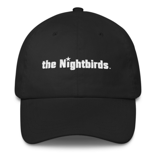 Classic Dad Cap embroidered with the Nightbirds Logo - Multiple Colors Available 00013