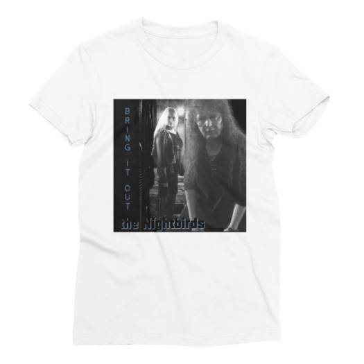 """the Nightbirds """"Bring It Out"""" Women's Short Sleeve T-Shirt 00027"""