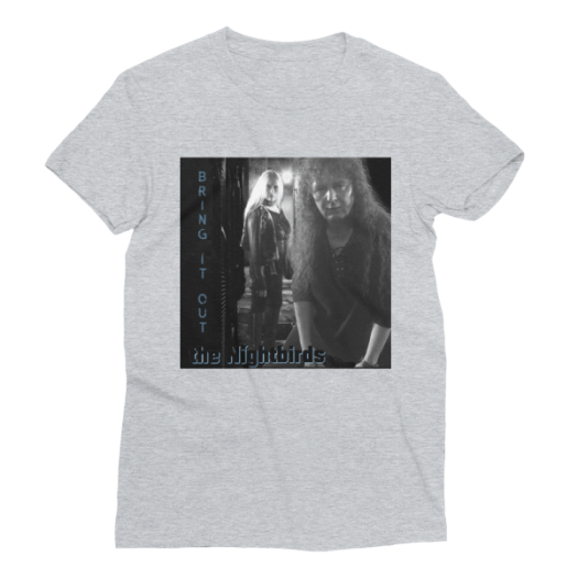"the Nightbirds ""Bring It Out"" Women's Short Sleeve T-Shirt"