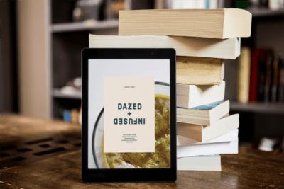 Dazed + Infused Ebook
