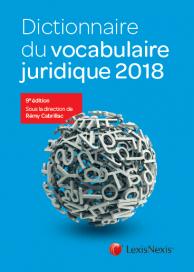 Dictionnaire du vocabulaire juridique 2018 (EAN9782711027439)