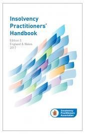 Insolvency Practitioners Handbook Fifth edition by: Insolvency Practitioners' Association (ISBN9781474303163)