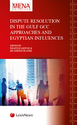 Dispute Resolution in the Gulf - GCC Approaches and Egyptian Influences (ISBN9781474310642) 00050