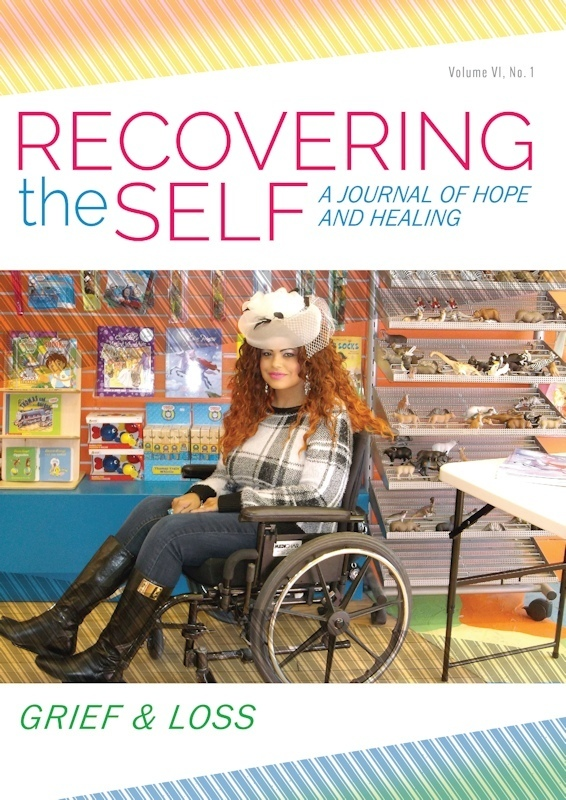 Recovering the Self: Vol. VI, No. 1 - Grief & Loss 978-1-61599-340-6