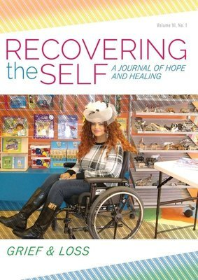 Recovering the Self: Vol. VI, No. 1 - Grief & Loss