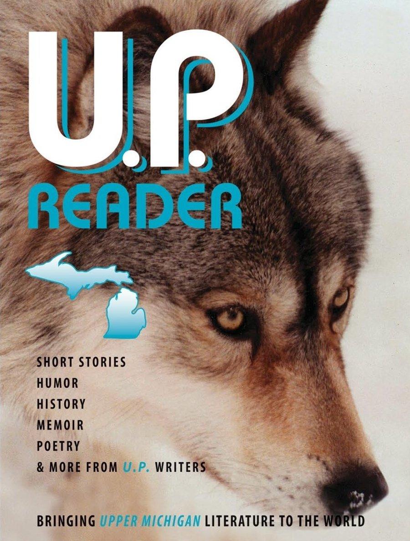 U.P. Reader -- Issue #2 [PB] 978-1-61599-384-0