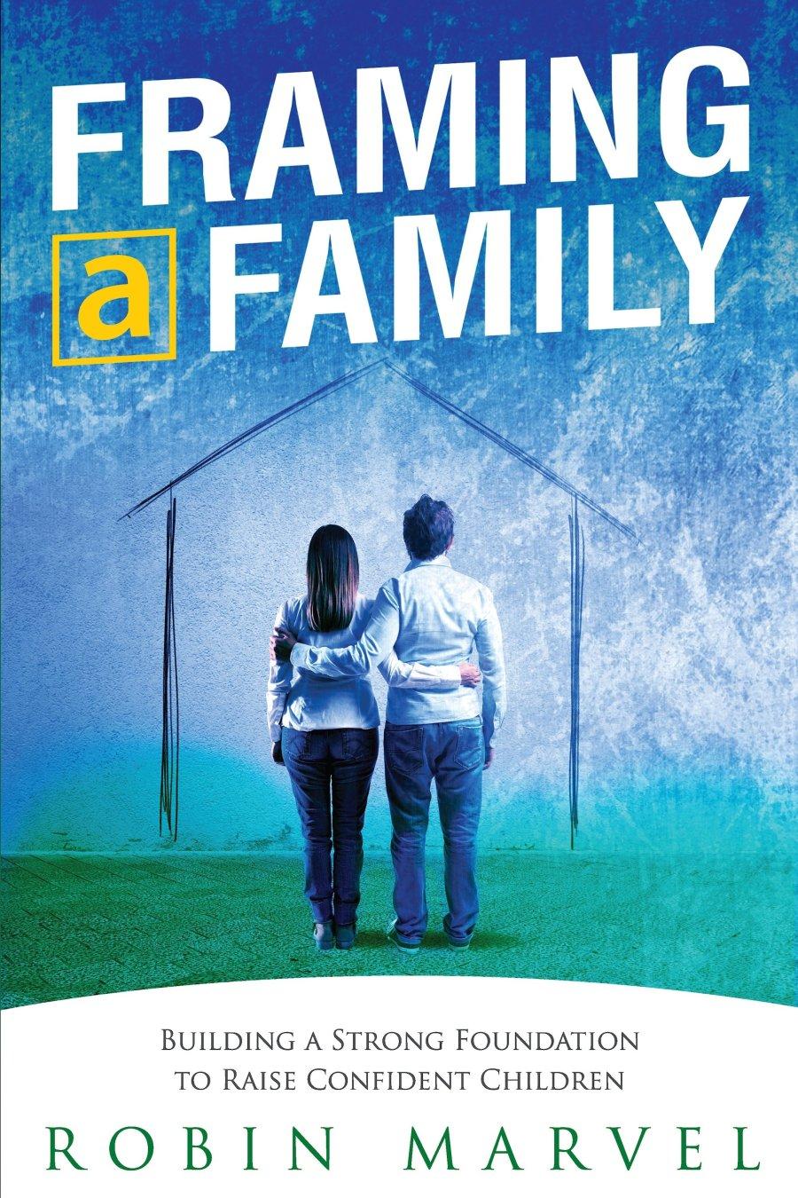 Framing a Family 978-1-61599-289-8