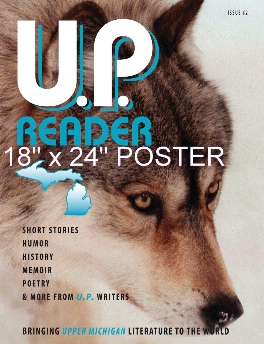 U.P. Reader -- Issue #2 POSTER