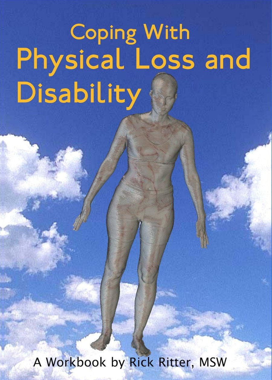Coping with Physical Loss and Disability: A Manual