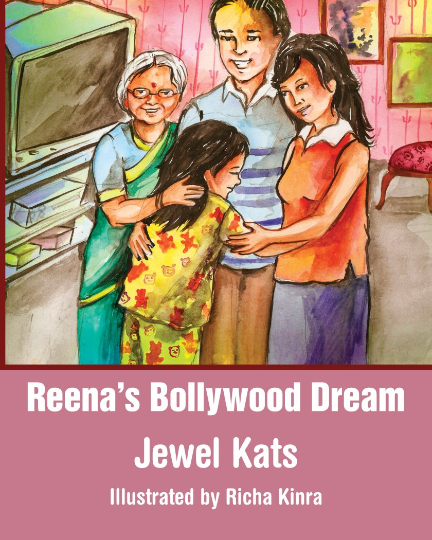 Reena's Bollywood Dream: A Story About Sexual Abuse 978-1-61599-014-6