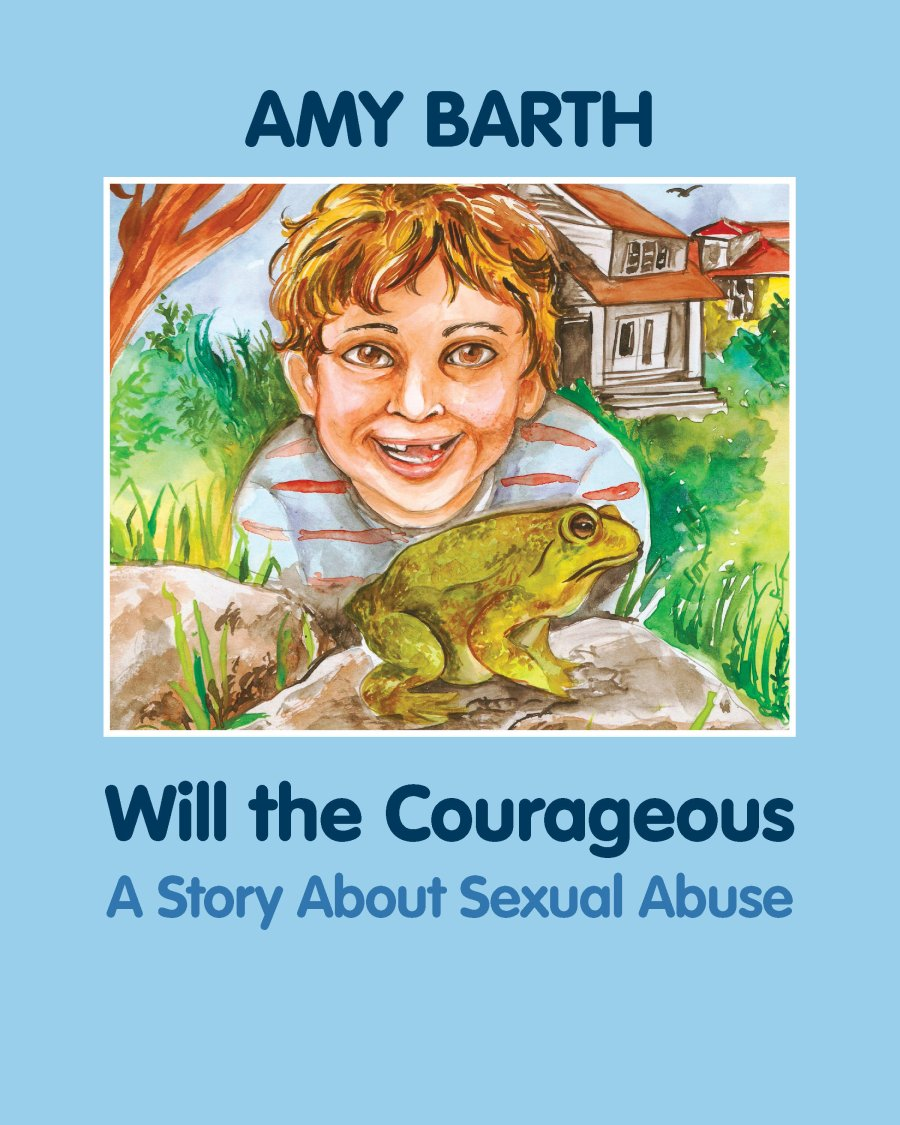 Will the Courageous: A Story about Sexual Abuse 978-1-61599-000-9