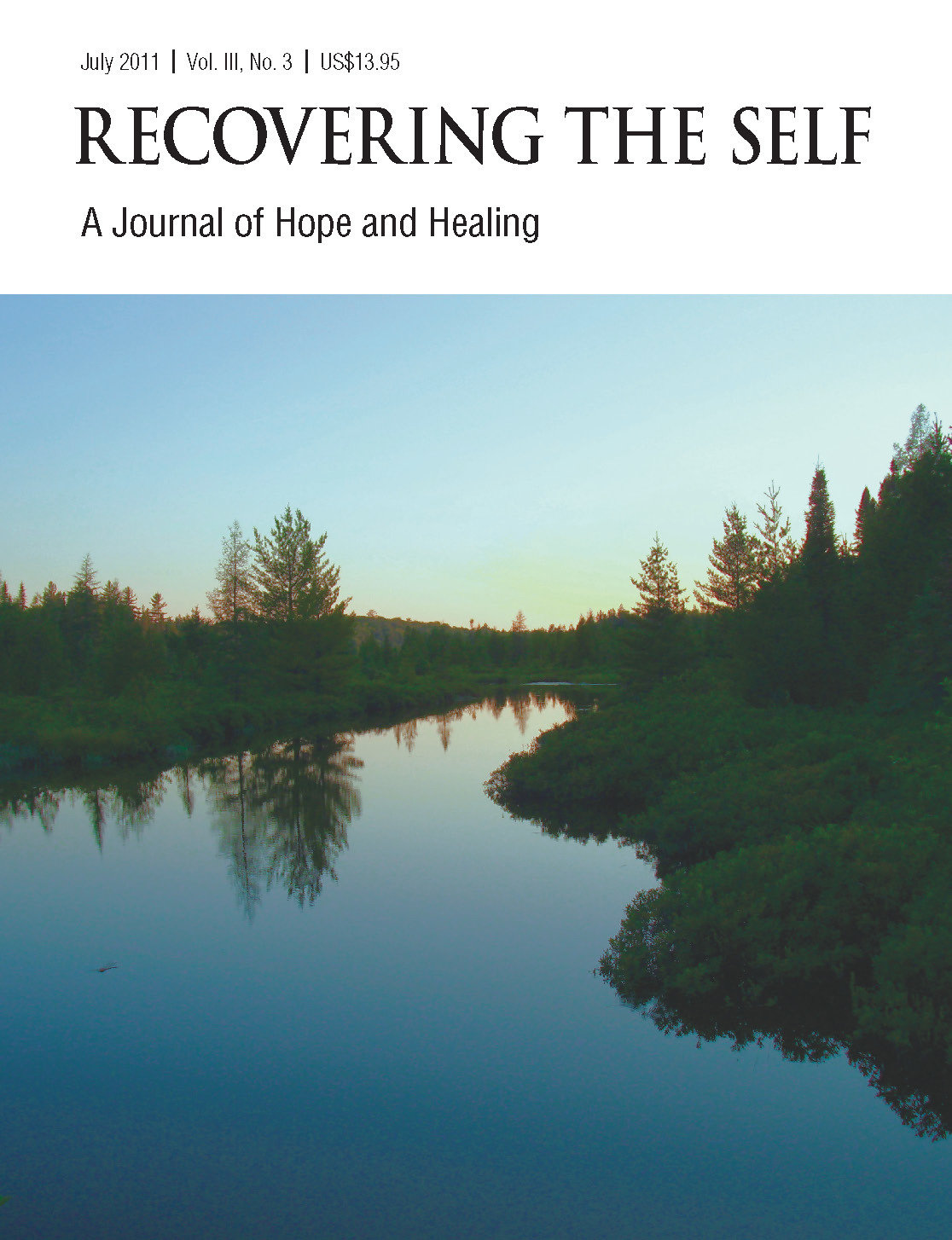 Recovering The Self: A Journal of Hope and Healing (Vol. III, No. 3) -- Focus on Health 978-1-61599-105-1