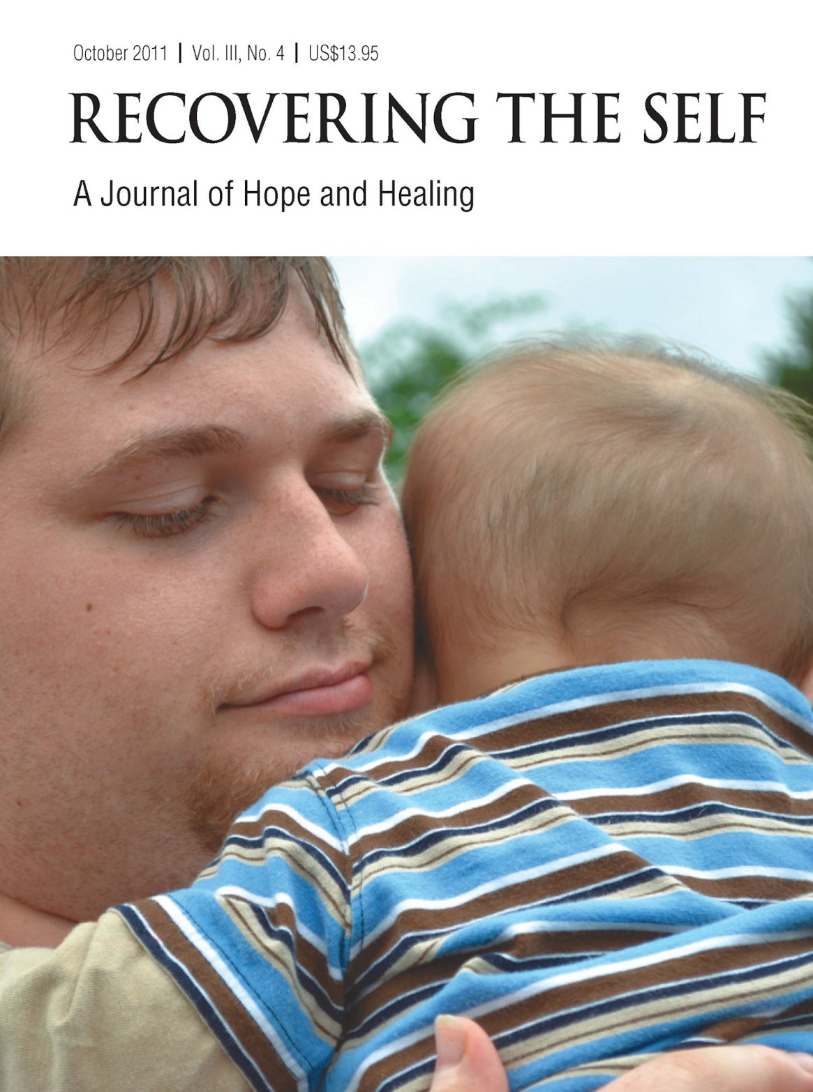 Recovering The Self: A Journal of Hope and Healing (Vol. III, No. 4) -- Focus on Parenting 978-1-61599-128-0