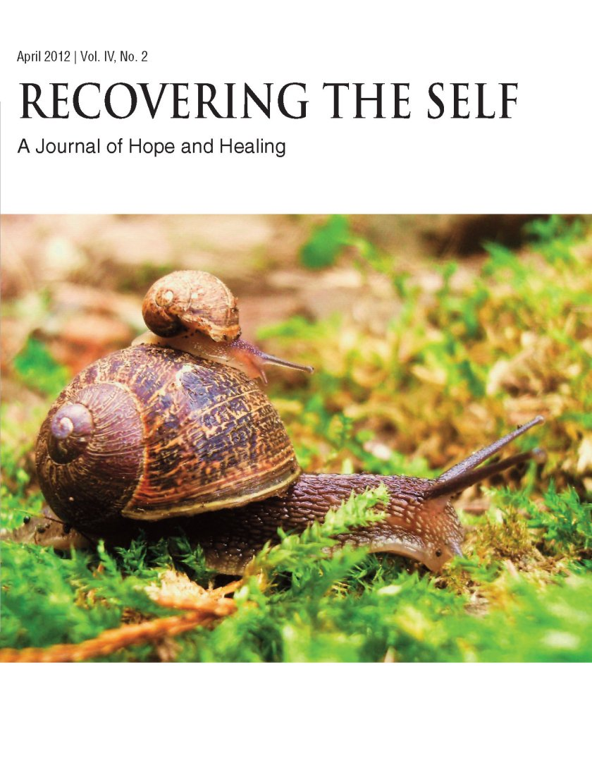 Recovering The Self: A Journal of Hope and Healing (Vol. IV, No. 2) -- New Beginnings 978-1-61599-161-7