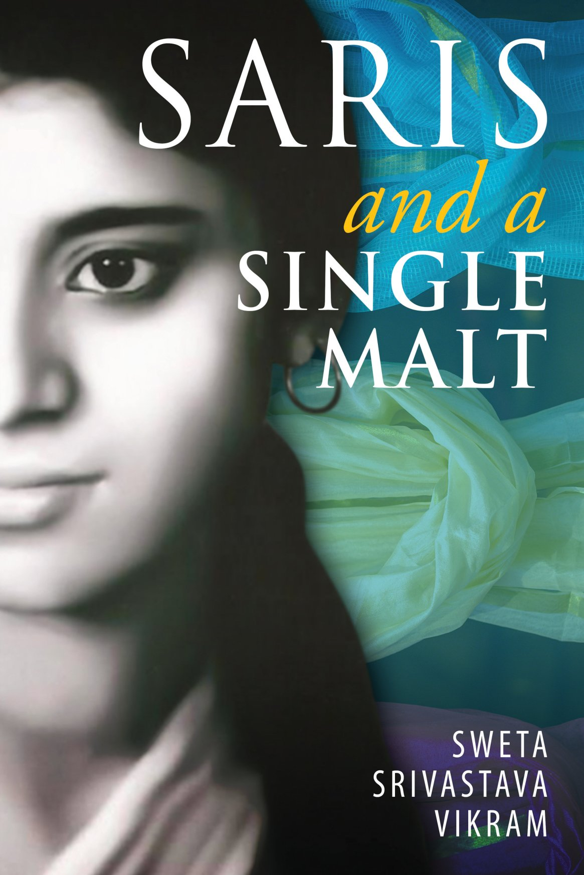 Saris and a Single Malt 978-1-61599-294-2