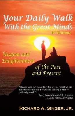 Your Daily Walk with The Great Minds: Wisdom and Enlightenment of the Past and Present, Pocket Edition