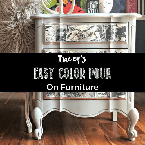 Easy Color Pour on Furniture Tutorial