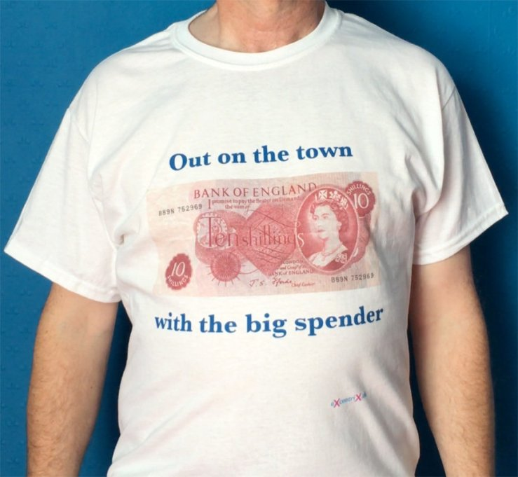 Out on the town with the big spender Ten Bob note T-shirt XTS 00019