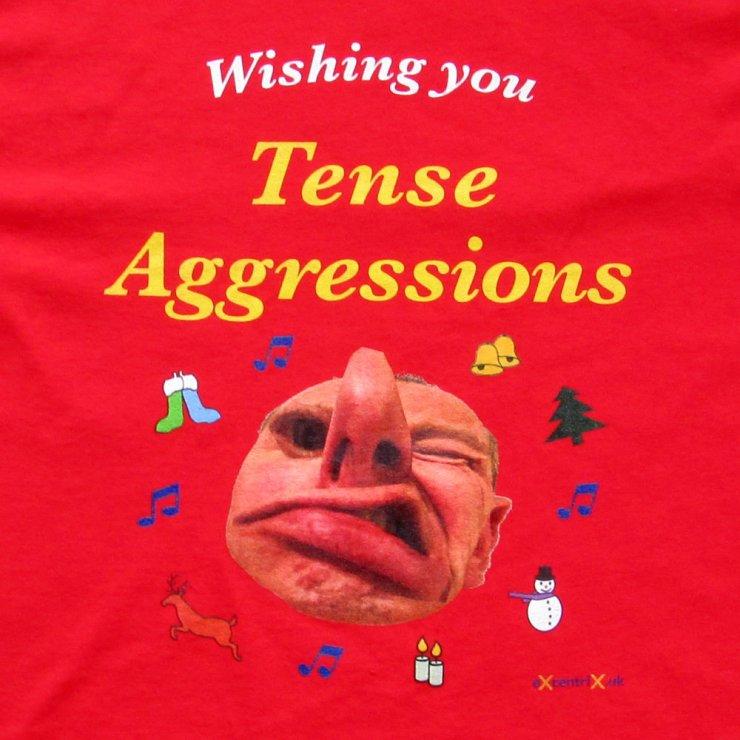 Seasons Greetings Anagram 'Tense Aggressions' T-shirt XTS00017