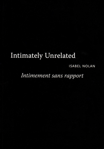 Isabel Nolan - Intimately Unrelated, Intimement sans rapport 00021