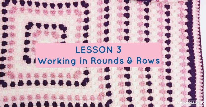 Beginner Series - Lesson 3 - Working in Rounds and Rows 00015
