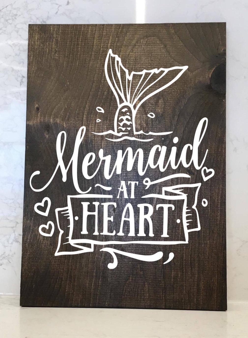 Mermaid at Heart - 12x16 Wood Sign 00164