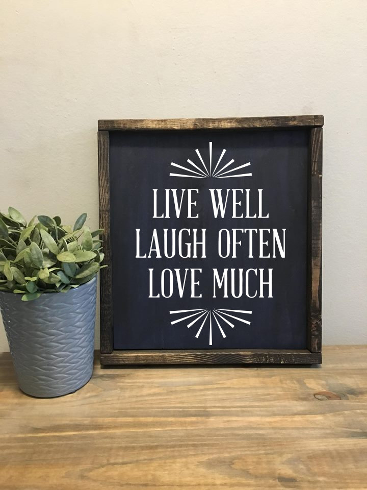 Live Well, Love Much, Laugh Often   Wood Sign 00220