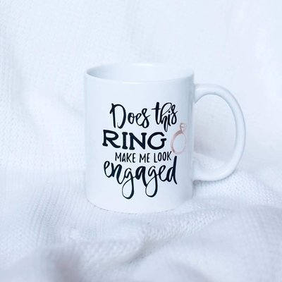"""Does this ring make me look engaged?"" Mug"