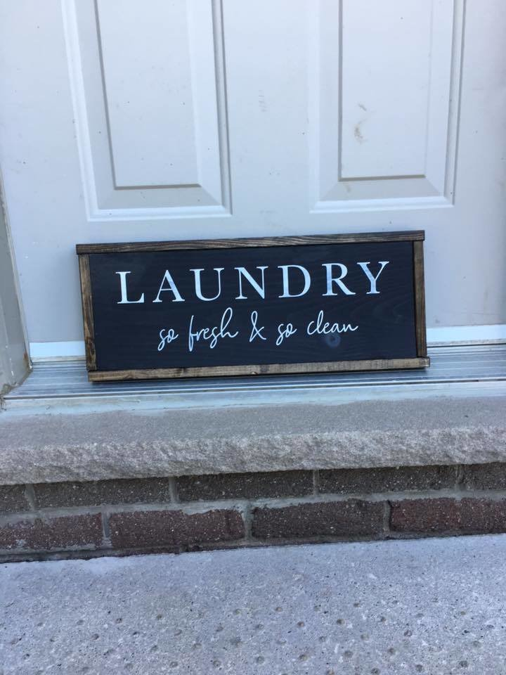 Laundry So Fresh & So Clean   Wood Signs