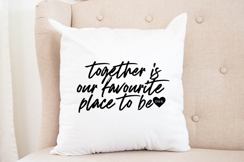"""""""Together is our favourite place to be""""   Personalized Pillow 00296"""