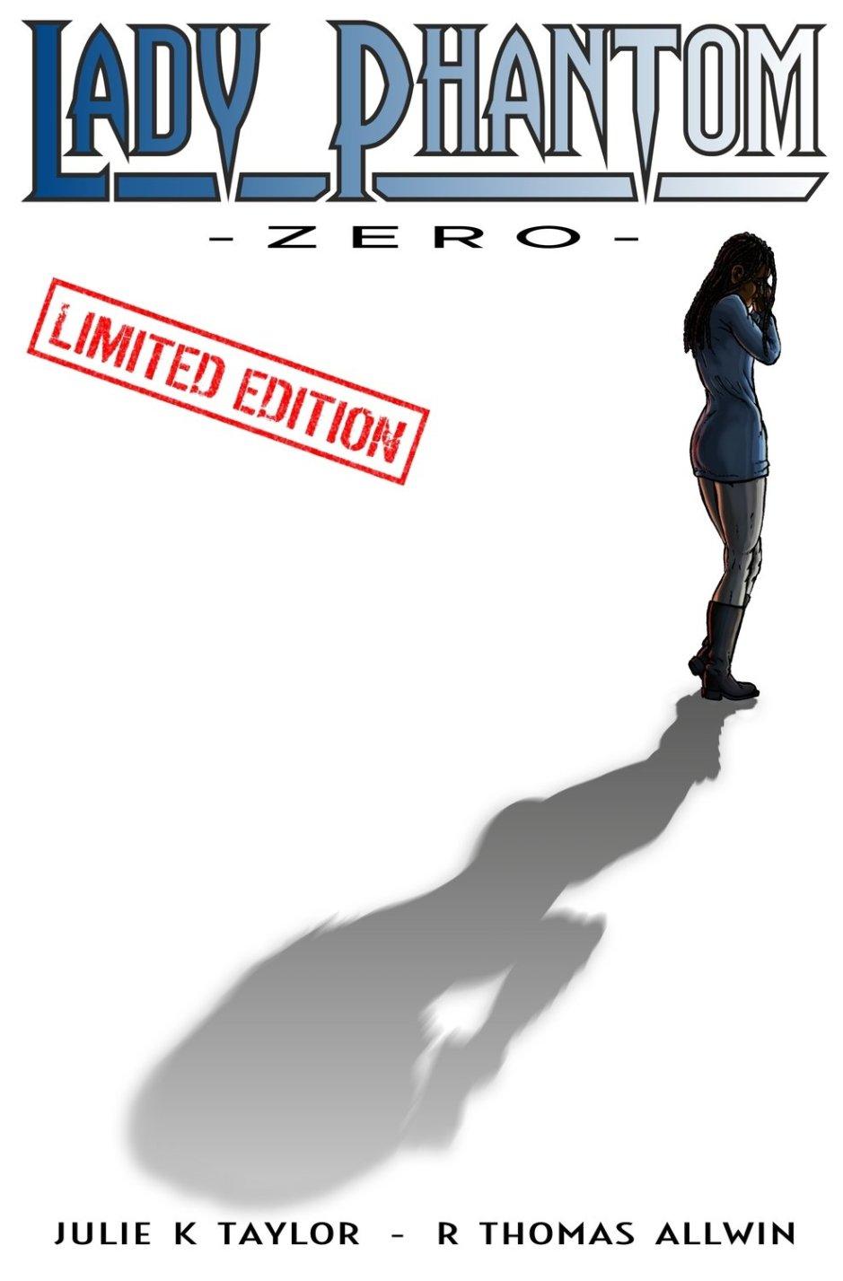 Lady Phantom Issue Zero, Limited Edition