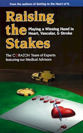 Raising the Stakes: Playing a Winning Hand in Heart, Vascular, & Stroke