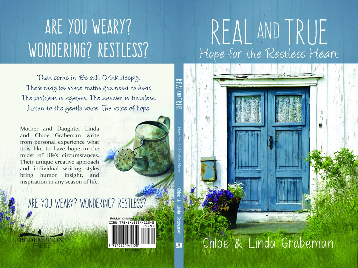 Real & True: Hope for the Restless Heart
