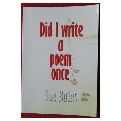 Did I write a poem once?