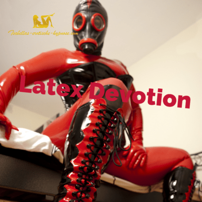 Latex Devotion