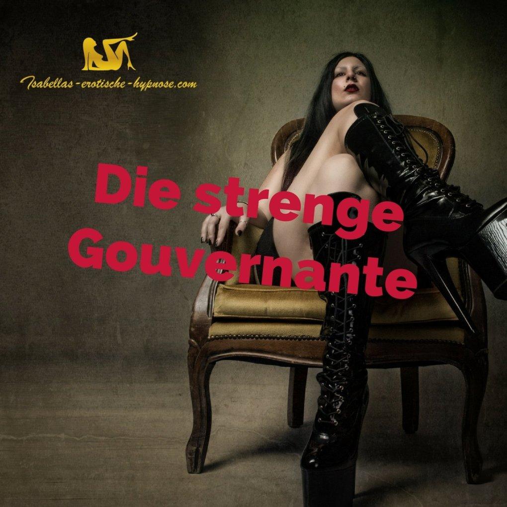 Die strenge Gouvernante by Lady Isabella