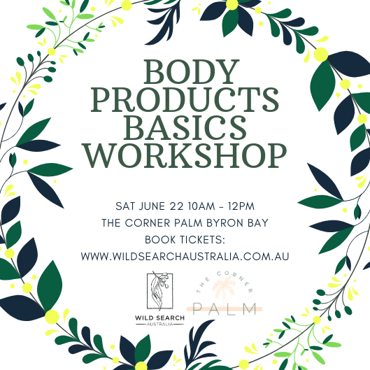 22nd June - DIY Body Products Basics Workshop - Byron Bay