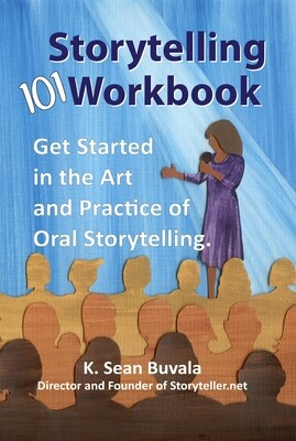 Storytelling 101: Get Started in the Art and Practice of Oral Storytelling (Spiral Bound)