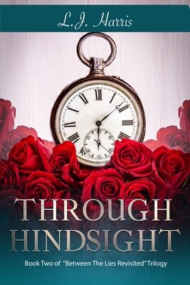 Through Hindsight-Hardcover by L.J. Harris