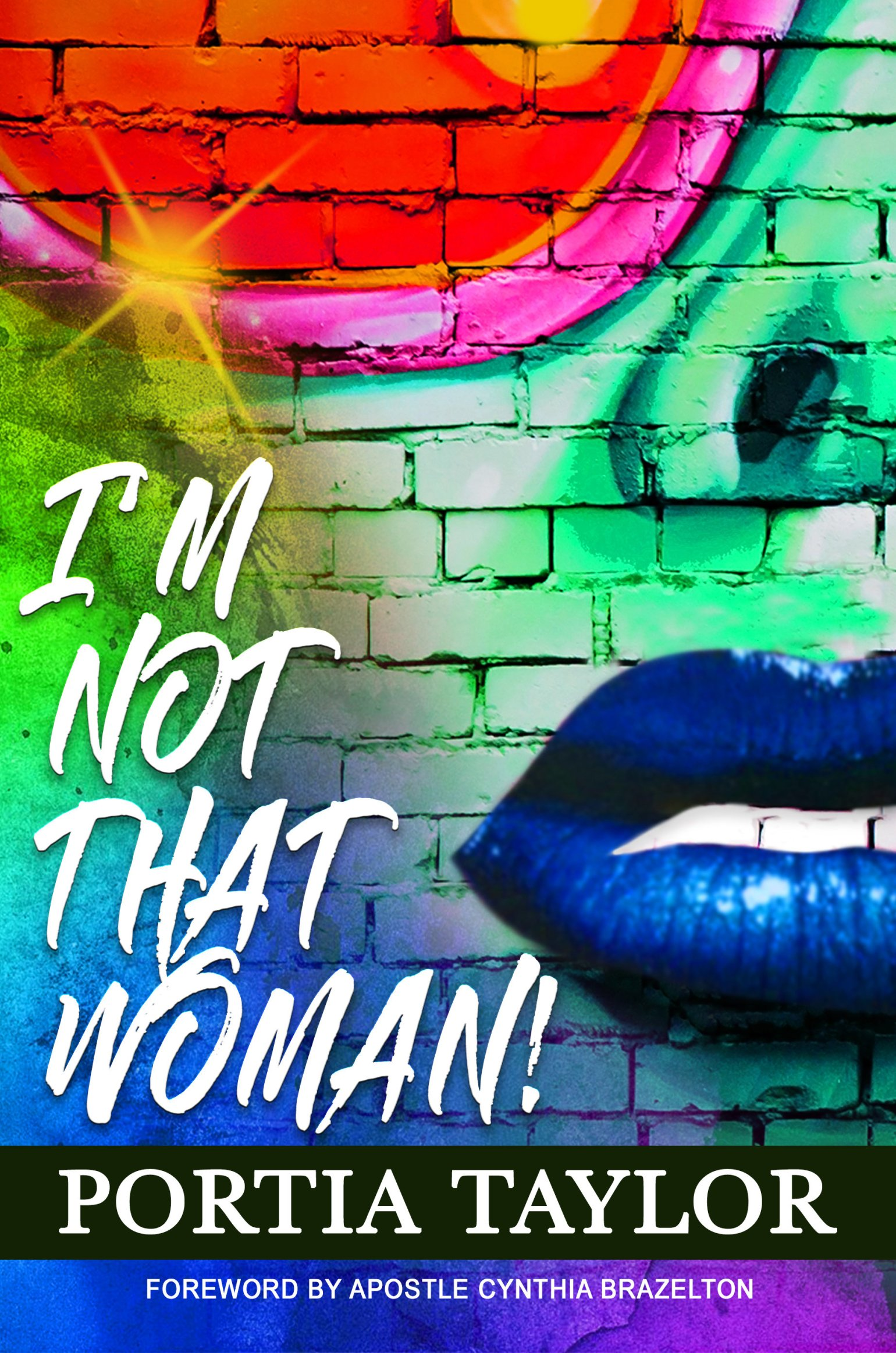 I'm Not That Woman (Hardcover) by Portia Taylor 978-1642547818