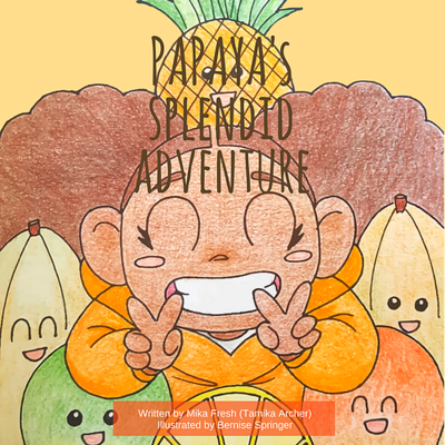 Papaya's Splendid Adventure by Mika Fresh
