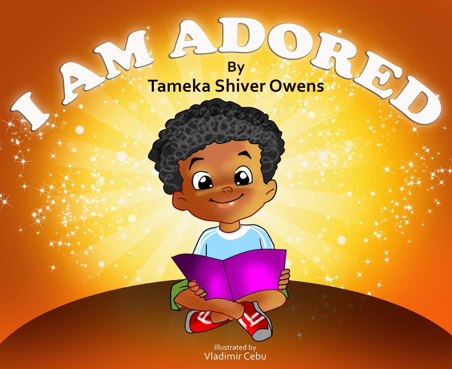 I Am Adored by Tameka Owens 978-0996153638