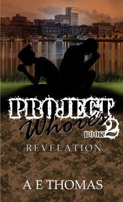 Project Whores II Revelation by A E Thomas